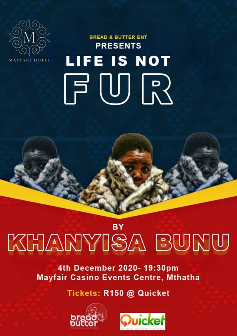 Khanyiso Bunu - Life is not Fur