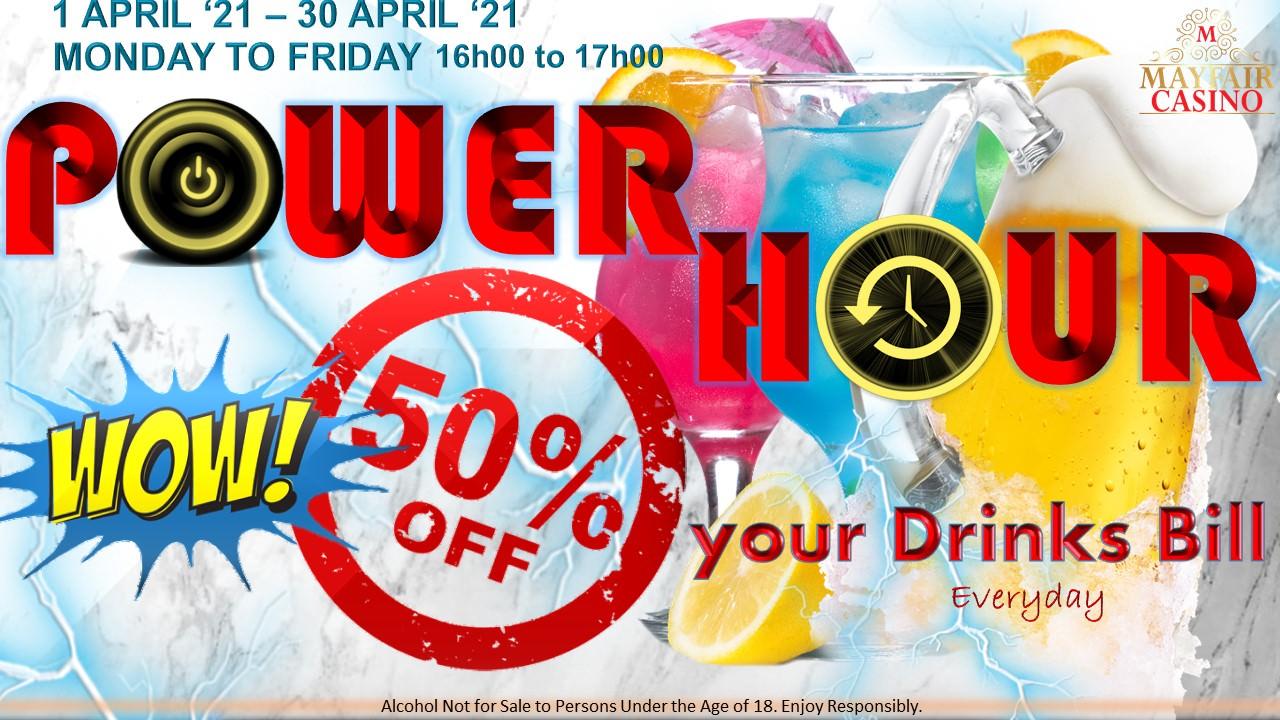 Power Hour | Mayfair Casino
